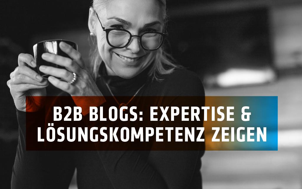 Erfolgreiches Bloggen für B2B