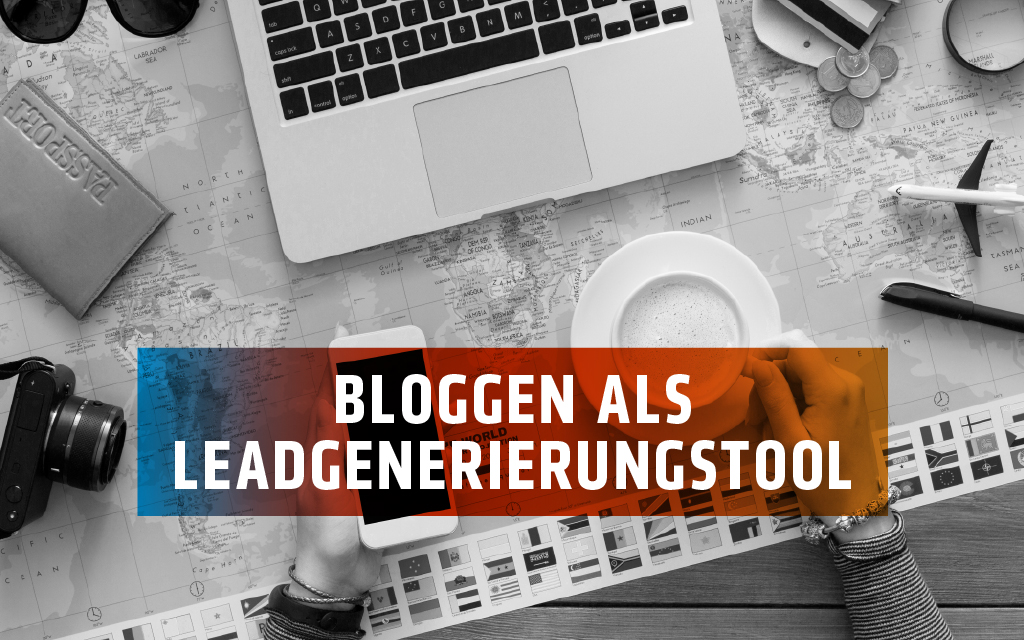 Der Blog: Ein wirksames Tool im Inbound Marketing!