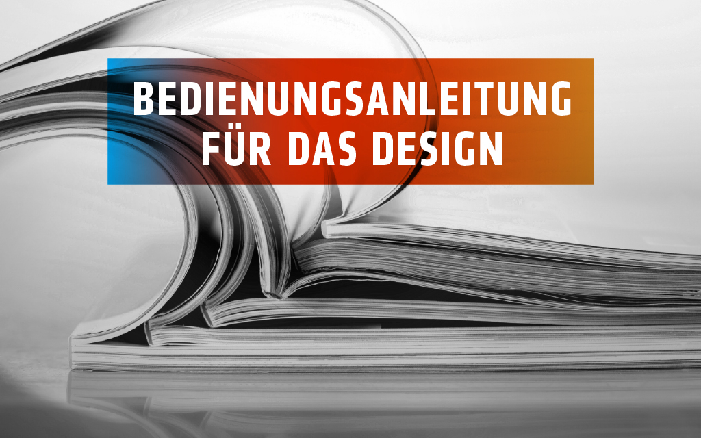 Wie erstelle ich ein Corporate Design Manual für mein Unternehmen?