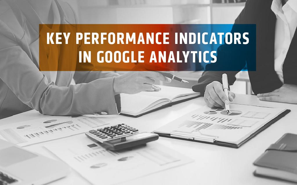 10 Online Marketing KPIs aus Google Analytics