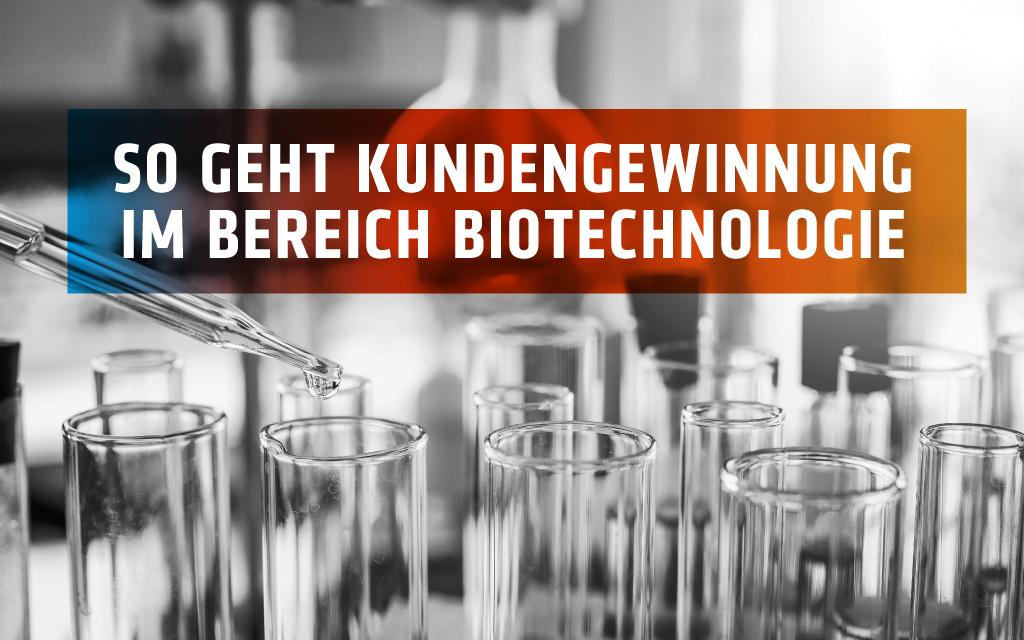 Leadgenerierung in der Biotechnologie